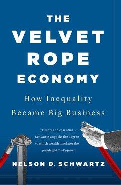 The Velvet Rope Economy - Schwartz, Nelson D.