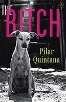 Bitch - Quintana, Pilar