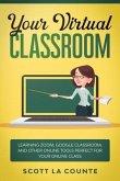 Your Virtual Classroom (eBook, ePUB)
