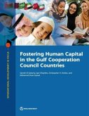 Fostering Human Capital in the Gulf Cooperation Council Countries