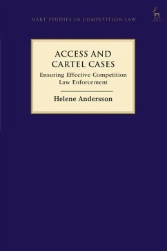 Access and Cartel Cases: Ensuring Effective Competition Law Enforcement - Andersson, Helene