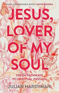 Jesus, Lover of My Soul - Hardyman, Julian (Author)