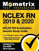 NCLEX RN 2019 & 2020 - NCLEX RN Examination Secrets Study Guide, 2 Complete Practice Tests, Step-By-Step Review Prep Video Tutorials: [updated for the