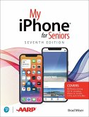 My iPhone for Seniors (covers all iPhone running iOS 14, including the new series 12 family)