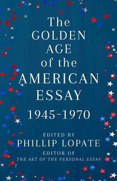 The Golden Age of the American Essay - Lopate, Phillip