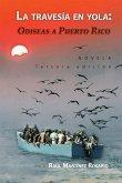 La travesía en yola: Odiseas a Puerto Rico