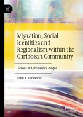 Migration, Social Identities and Regionalism within the Caribbean Community (eBook, PDF)