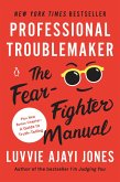 Professional Troublemaker (eBook, ePUB)
