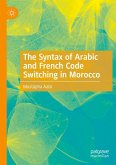 The Syntax of Arabic and French Code Switching in Morocco