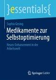 Medikamente zur Selbstoptimierung (eBook, PDF)