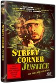 Street Corner Justice-Sie Schlagen Zurück Uncut Edition