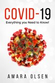 COVID-19: Everything you Need to Know! (eBook, ePUB)