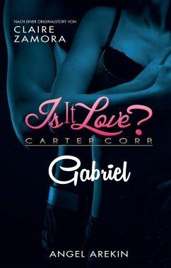 Is it Love? (eBook, ePUB) - Arekin, Angel; Zamora, Claire