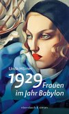1929 - Frauen im Jahr Babylon (eBook, ePUB)