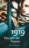 1919 - Das Jahr der Frauen (eBook, ePUB)