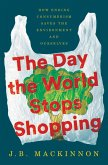 The Day the World Stops Shopping (eBook, ePUB)