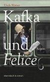 Kafka und Felice (eBook, ePUB)