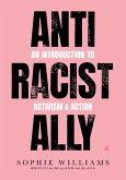 Anti-Racist Ally (eBook, ePUB)