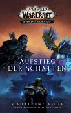 World of Warcraft: Aufstieg der Schatten (eBook, ePUB)