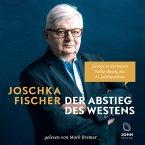 Der Abstieg des Westens: Europa in der neuen Weltordnung des 21. Jahrhunderts (MP3-Download)