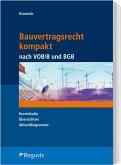 Bauvertragsrecht kompakt nach VOB/B und BGB