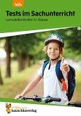 Tests im Sachunterricht - Lernzielkontrollen 4. Klasse, A4- Heft