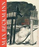 Max Beckmann. Day and Dream. Eine Reise von Berlin nach New York
