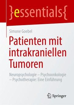 Patienten mit intrakraniellen Tumoren