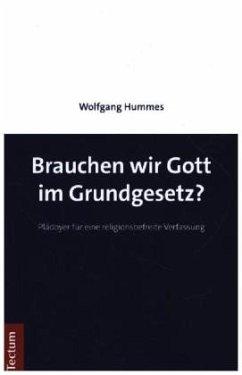 Brauchen wir Gott im Grundgesetz? - Hummes, Wolfgang