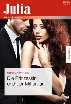 Die Prinzessin und der Milliardär (eBook, ePUB) - Winters, Rebecca