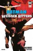 Batman: Der Fluch des Weißen Ritters (eBook, ePUB)