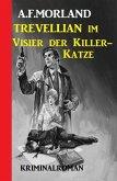 Trevellian im Visier der Killer-Katze: Kriminalroman (eBook, ePUB)