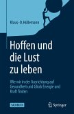 Hoffen und die Lust zu leben (eBook, PDF)
