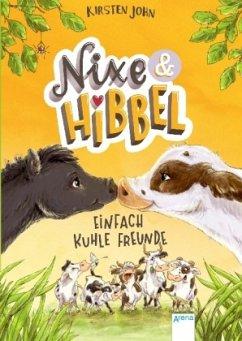 Einfach kuhle Freunde / Nixe & Hibbel Bd.1 (Mängelexemplar) - John, Kirsten