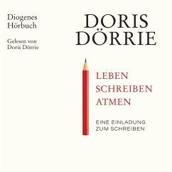 Leben, schreiben, atmen (MP3-Download) - Dörrie, Doris