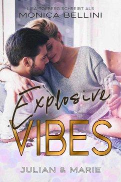 Explosive Vibes: Julian & Marie - Bellini, Monica