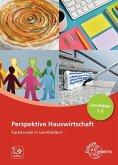Perspektive Hauswirtschaft - Lernfelder 1-5