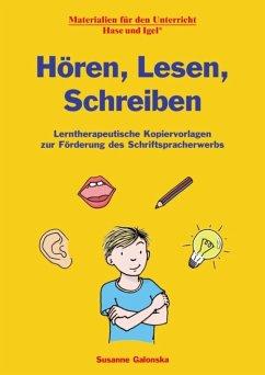 Hören, Lesen, Schreiben - Galonska, Susanne