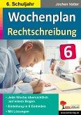 Wochenplan Rechtschreibung / Klasse 6