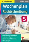 Wochenplan Rechtschreibung / Klasse 5