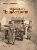 Unternehmen Thunderstorm, Gesamtausgabe (eBook, ePUB)
