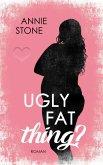 Ugly fat thing? (eBook, ePUB)