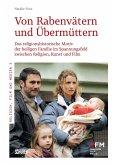 Von Rabenvätern und Übermüttern. (eBook, PDF)