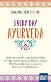 Every Day Ayurveda. Mit indischem Heilwissen durch die Woche (eBook, PDF)