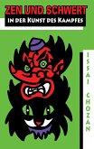 Zen und Schwert in der Kunst des Kampfes (eBook, ePUB)