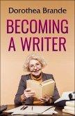 Becoming a Writer (eBook, ePUB)