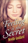 Feeling is the Secret (eBook, ePUB)