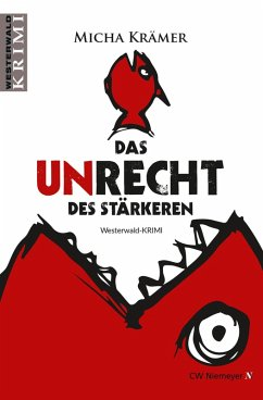 Das Unrecht des Stärkeren (eBook, ePUB) - Krämer, Micha