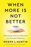 When More Is Not Better (eBook, ePUB)