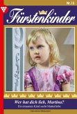 Fürstenkinder 15 - Adelsroman (eBook, ePUB)